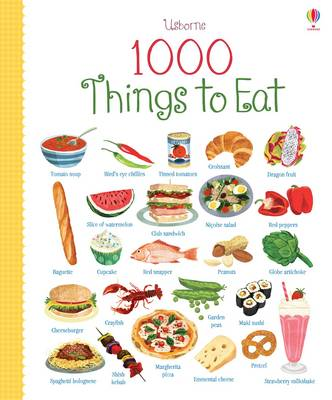 1000 Things to Eat by Hannah Wood