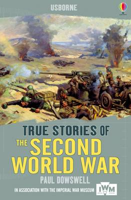 The Second World War by Paul Dowswell