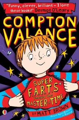 Compton Valance Super F.A.R.T.s versus the Master of Time by Matt Brown