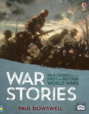 Book of War Stories by Paul Dowswell