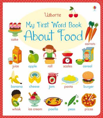 My First Word Book About Food by Caroline Young