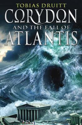 Corydon And The Fall Of Atlantis by Tobias Druitt