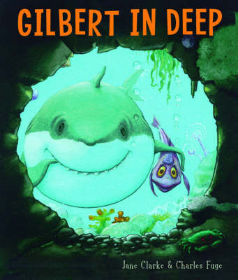 Gilbert In Deep by Jane Clarke