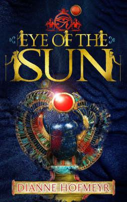 Eye Of The Sun by Dianne Hofmeyr