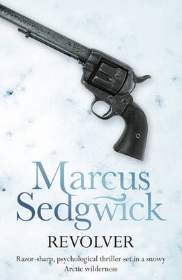 Revolver by Marcus Sedgwick