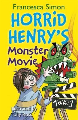 Horrid Henry's Monster Movie by Francesca Simon