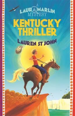 Kentucky Thriller by Lauren St.John