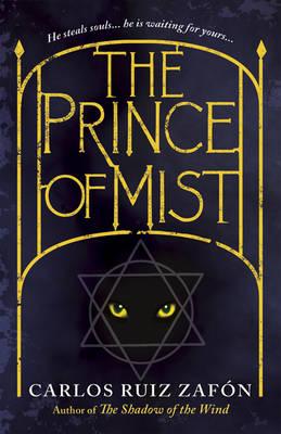 The Prince of Mist by Carlos Ruiz Zafon