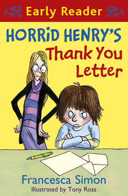 Horrid Henry's Thank You Letter (Early Reader) by Francesca Simon