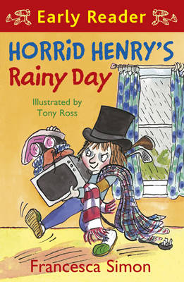 Horrid Henry's Rainy Day (Early Reader) by Francesca Simon