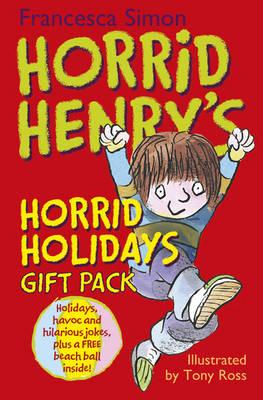 Horrid Henry's Horrid Holidays by Francesca Simon