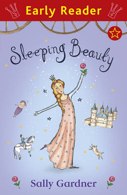 Sleeping Beauty (Early Reader) by Sally Gardner