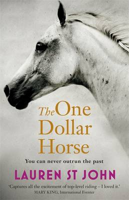 The One Dollar Horse by Lauren St.John