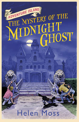 Adventure Island 2 : The Mystery of the Midnight Ghost by Helen Moss