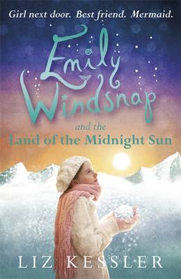 Emily Windsnap and the Land of the Midnight Sun by Liz Kessler