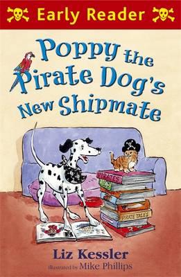 Poppy the Pirate Dog's New Shipmate by Liz Kessler