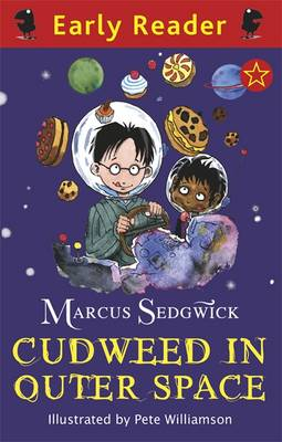 Cudweed in Outer Space (Early Reader) by Marcus Sedgwick