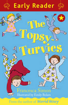 The Topsy-Turvies (Early Reader) by Francesca Simon