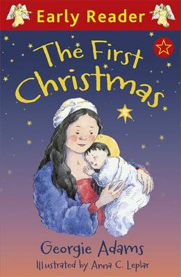 The First Christmas by Georgie Adams