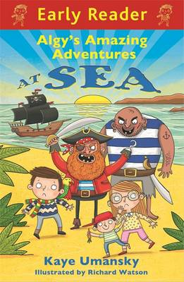 Algy's Amazing Adventures at Sea by Kaye Umansky
