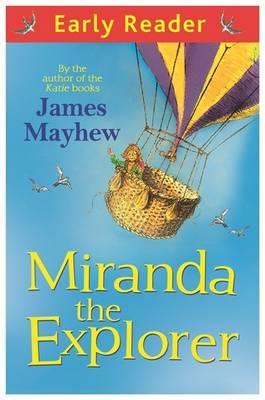 Miranda the Explorer by James Mayhew
