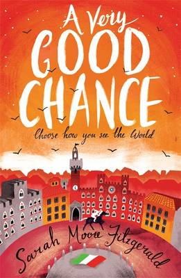 A Very Good Chance by Sarah Moore Fitzgerald