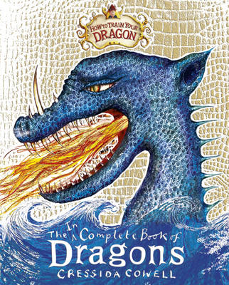 Incomplete World of Dragons by Cressida Cowell