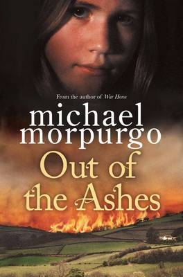 Out Of The Ashes by Michael Morpurgo