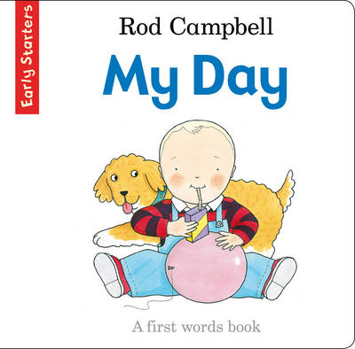 My Day A First Words Book by Rod Campbell