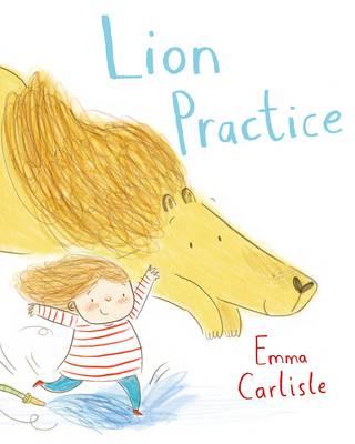 Lion Practice by Emma Carlisle