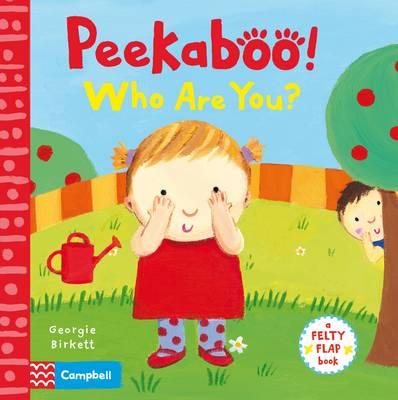 Peekaboo, Who Are You? by Georgie Birkett