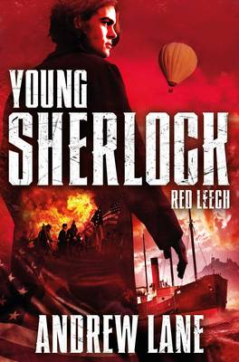 Young Sherlock Holmes 2: Red Leech by Andrew Lane