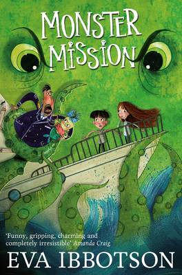 Monster Mission by Eva Ibbotson