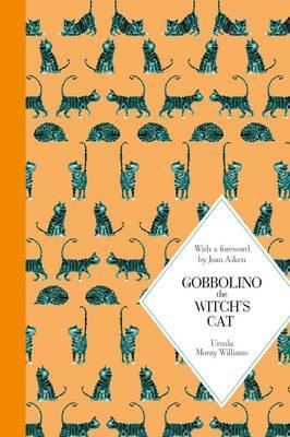 Gobbolino, the Witch's Cat: Macmillan Classics Edition by Ursula Moray Williams