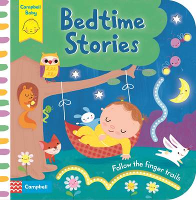 Bedtime Stories Baby's First Storybook: Follow the Finger Trails by Luana Rinaldo