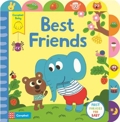 Little Tabs Best Friends A Little Tab Book for Older Babies About First Phrases by Kim Hyun