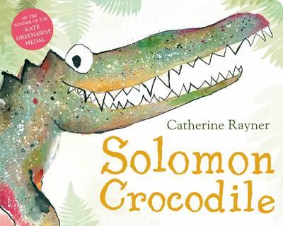 Solomon Crocodile by Catherine Rayner