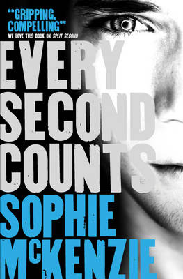 Every Second Counts by Sophie Mckenzie