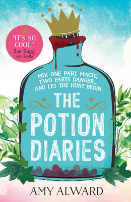 The Potion Diaries by Amy Alward
