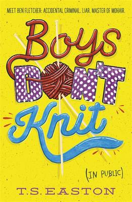 Boys Don't Knit by T. S. Easton