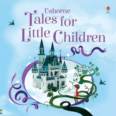 Tales for Little Children by Various Authors