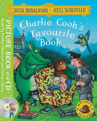 Charlie Cook's Favourite Book Book and CD Pack by Julia Donaldson