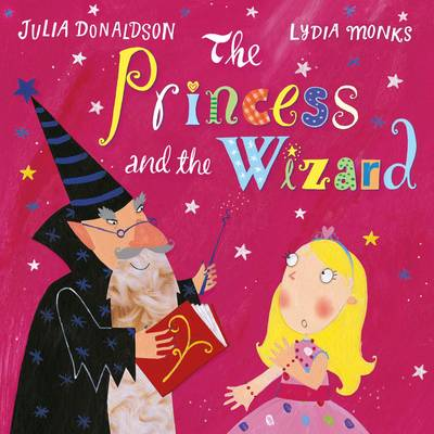 The Princess and the Wizard by Julia Donaldson