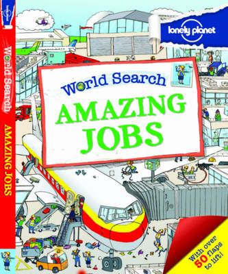 World Search - Amazing Jobs [Au/UK] by Lonely Planet