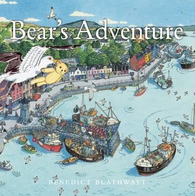 Bear's Adventure by Benedict Blathwayt