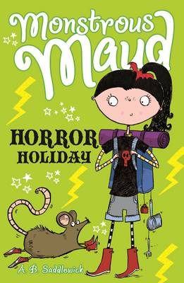 Monstrous Maud: Horror Holiday by A. B. Saddlewick