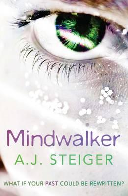 Mindwalker by A. J. Steiger