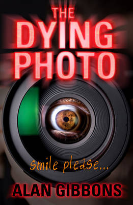 The Dying Photo by Alan Gibbons