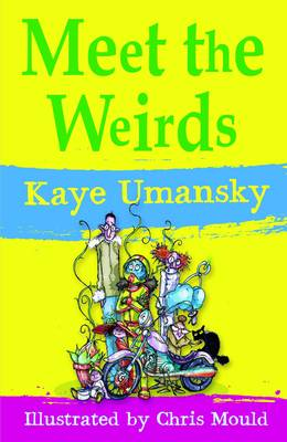 Meet the Weirds by Kaye Umansky