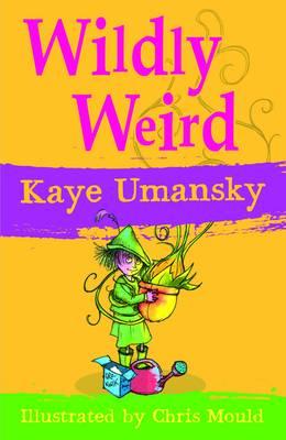 Wildly Weird by Kaye Umansky